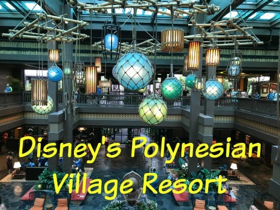 Polynesian Village and Resort Review