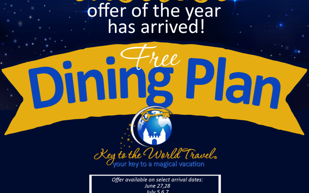 Summer 2020 Free Dining Walt Disney World® Promotion